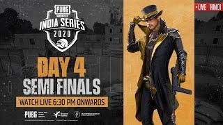 [Hindi] PMIS Semi-Finals - Day 4   PUBG MOBILE India Series 2020 #PUBGM #PMIS2020