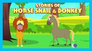 Stories Of Horse Snail & Donkey | English Animated Stories For Kids| Bedtime Stories For Kids