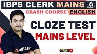 IBPS Clerk Mains Preparation 2019 | English | Cloze Test (Mains Level)