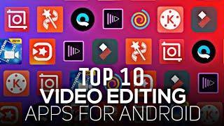 2020 Top 10 Best Android Video Editing Apps | Power Director | Kinemaster | Viva Video | Filmora Go