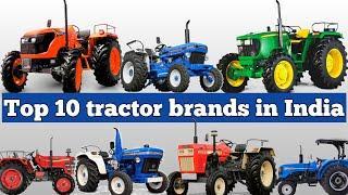 Top 10 best tractors brands in India // भारत की सबसे शक्तिशाली ट्रैक्टर बनाने वाली कंपनियों