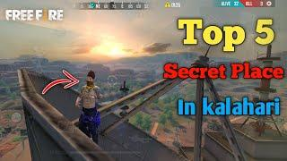 Top 5 Secret Place In Kalahari Map Free Fire || Top 5 Hidden Place In Kalahari || Hiding Places