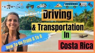 Best Transportation In Costa Rica Santa Teresa - Driving in Costa Rica