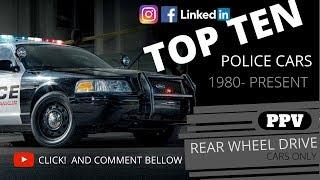 TOP 10 POLICE CARS  ( 1980 -PRESENT ) guess whos number one.