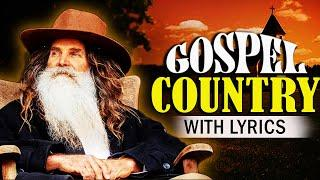 The Best Old Country Gospel Songs With Lyrics  -  Top Country Gospel Hymns Playlist