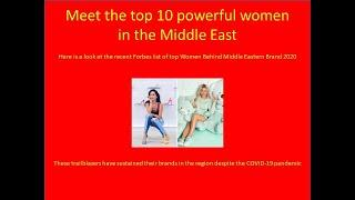 Meet the top 10 powerful women in the Middle East