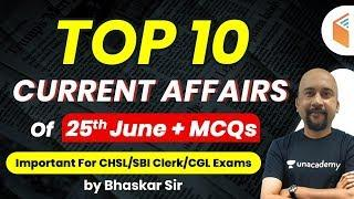Current Affairs 2020 by Bhaskar Sir | Top 10 Current Affairs Questions | 25 June 2020