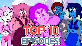 The Top 10 Episodes of Steven Universe Future, Ranked!