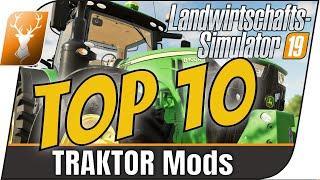 LS19 Mods: TOP10 Traktoren // Diese Top 10 der Traktormods sollte wirklich jeder kennen!