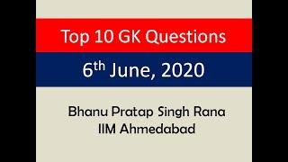 Top 10 GK Questions - 6th June, 2020