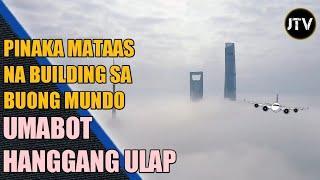10 Pinaka Mataas na Building sa Buong Mundo na Ngayon mo lang Malalaman |  JEFF TV
