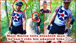 Moment male Karen tells disabled man he can't ride his adapted bike in an Indiana park