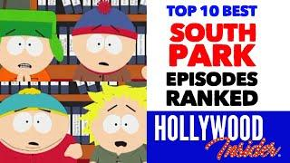 Top 10 Best South Park Episodes, Ranked
