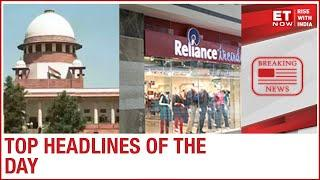 Supreme Court on loan moratorium today; RIL looks to sell 15% in the retail business | Top News