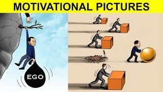 Top 50 Motivational Pictures with Deep Meaning | One Picture Million Words Motivation Part 3