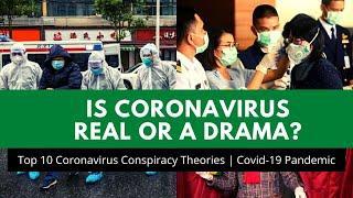 Top 10 Coronavirus Conspiracy Theories | Covid-19 Pandemic
