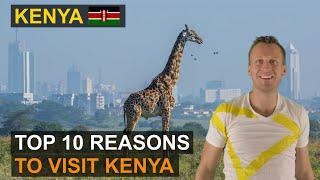 Kenya Travel | Top 10 Reasons to Book a Trip of a Life Time