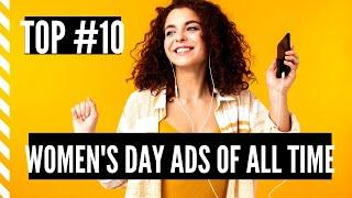 """Top #10 Best All Time WOMEN""""S DAY Commercials 