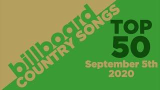 Billboard Country Songs Top 50 (September 5th, 2020)
