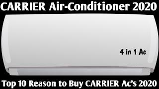 CARRIER AIR-CONDITIONER 2020. TOP 10 REASON TO BUY CARRIER AC IN 2020.