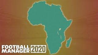 Can Africa Dominate World Football? | Part 1 | Football Manager 2020 Experiment