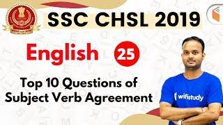 7:30 PM - SSC CHSL 2019 | English by Sanjeev Sir | Top 10 Questions of Subject Verb Agreement