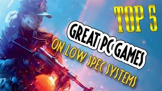Top 5 Great PC Games To Play On Low-Spec Systems || Free Low Spec PC Games 2020