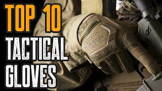 TOP 10 BEST TACTICAL GLOVES ON AMZON 2020
