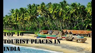 Top 10 Best Tourism States in India   best tourist place in India  best place to visit India Tourism
