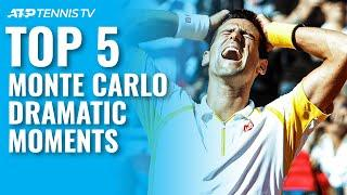 Top 5 Dramatic Tennis Moments from Monte Carlo