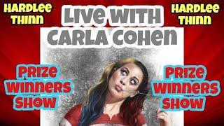 Live With CARLA COHEN Hardlee Thinn Prize Winners Show Exclusive Comic Details In Description