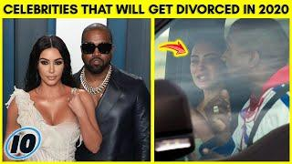Top 5 Celebrities That Will Probably Get Divorced In 2020