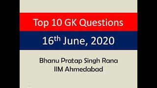 Top 10 GK Questions - 16th June, 2020 II Daily GK Dose