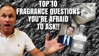 Top 10 Fragrance Questions You're Afraid to Ask - Fragrance Review Video