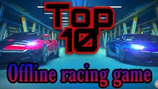 Top 10 offline car racing game on Android 2020 download | best racing game | vs gamerz