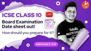 ICSE Class 10 Board Exam Time Table 2021 is Out!