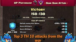 Top 3 Town Hall 10 attacks from our perfect war | Clash of Clans