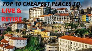 TOP 10 CHEAPEST PLACES TO LIVE AND RETIRE in 2020