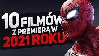 10 najciekawszych FILMÓW jeszcze w 2021 roku! (Spider-Man 3, Matrix 4, Diuna, Free Guy, Venom 2)