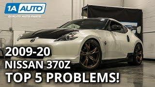 Top Problems Nissan 370z 2009-20