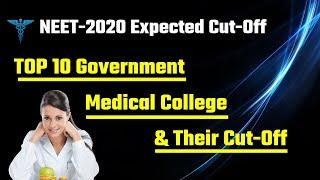 |top 10 government medical colleges in india and their cut off |neet 2020 cut-off marks |