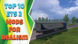 Top 10 Realistic ETS 2 Mods 1 36 & 1 37 | Enhance Realism in Euro Truck Simulator 2