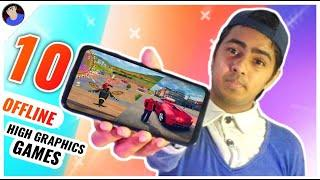 Top 10 Best Offline High Graphics Games For Android 2020
