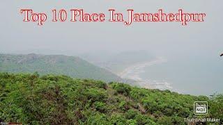TOP 10 Place In Jamshedpur/// Beautifull Place 2020-2021  #10on10&tourmagazine #India #kolkata