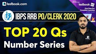 IBPS RRB 2020 | Top 20 Number Series Maths Questions for IBPS RRB Clerk & PO | Quant by Sumit Sir