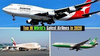 Top 10 World's Safest Airlines in 2020 | Best Airlines to Travel in 2020 | QANTAS | EMIRATES | EVA