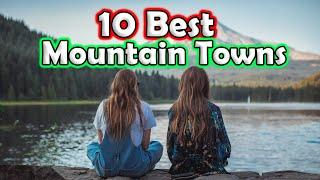 10 Best Mountain Towns in The United States