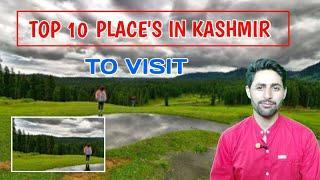 TOP 10 TOURIST PLACE IN KASHMIR TO VISIT | Visit Kashmir | Best Tourist Destination |muntaziraaqib