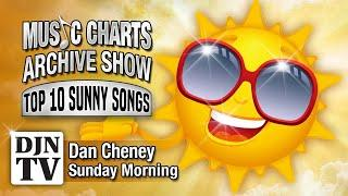 The Sun - Top 10 Song with Sun In The Title | Music Charts Archive Show with Dan Cheney on #DJNTV