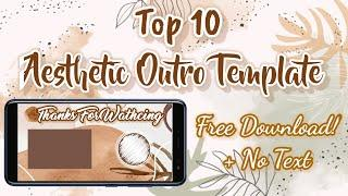 Top 10 Outro Template Aesthetic | Layar Akhir/ End Screen di Video Youtube | Free Download + No Text